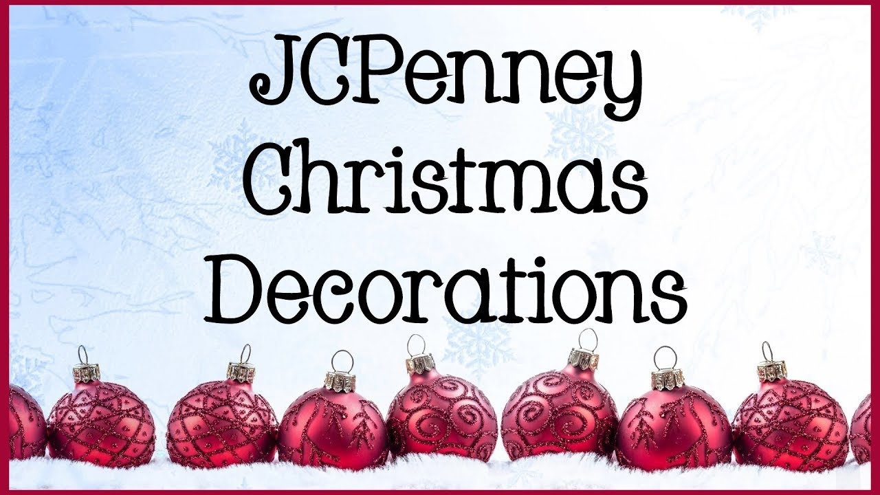 jcpenney jcpenneychristmas christmasdecorations