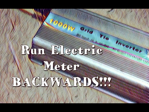 Running Electric Meter BACKWARDS!!!! 1000w Solar Grid Tie Inverter In Action