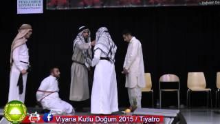 VİYANA KUTLU DOĞUM 2015 - Hz. Hubeyb (r.a) ve Şehadeti - Tiyatro (HD)