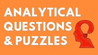 Analytical Interview Questions (& Puzzles) - Tips from a Hiring Manager