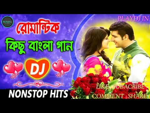 bangla-romantic-nonstop-dj-song-|-বাংলা-রোমান্টিক-কিছু-গান-|-nonstop-dj-song-|-bangla-old-dj-song