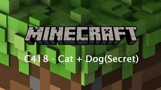 C418 - CAT+DOG | Minecraft Console Edition