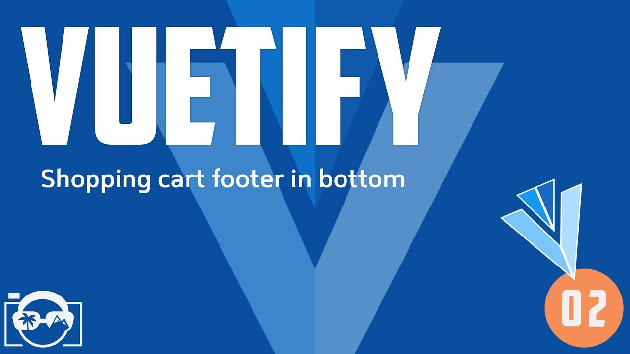 Vuetify shopping cart - Shopping cart footer in bottom - vue with vuetify  tutorial