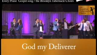 every praise gospel song / the brooklyn tabernacle choirs