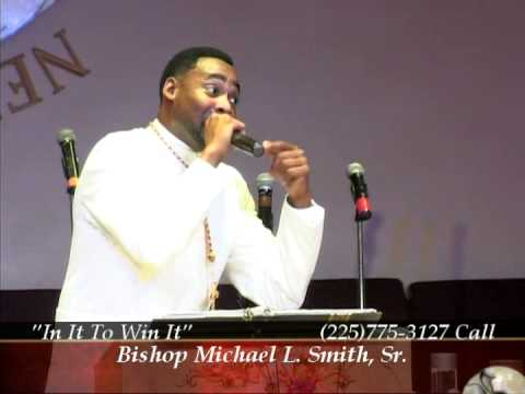 """""""I'm In It To Win It"""" by Bishop Michael L. Smith, Sr."""