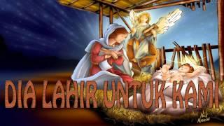 Lagu Rohani Kristen - DIA LAHIR UNTUK KAMI
