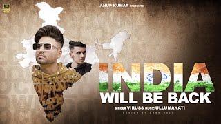India Will Be Back | Viruss | Ullumanati | Tarang Shah | Acme Muzic 2020