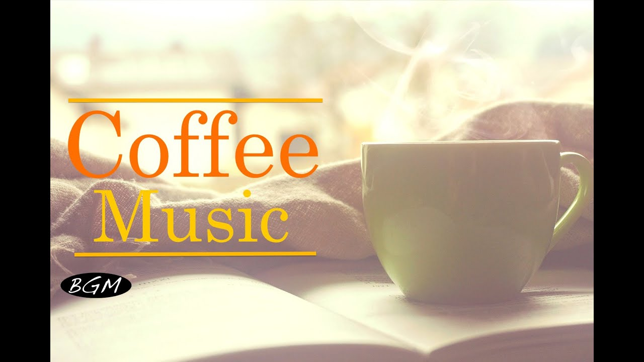 【Relaxing Jazz】Cafe Music - Music for relax,Work,Study ...