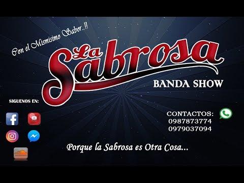 LA SABROSA BANDA SHOW  - JOSEGUANGO ALTO 2018 (BANDAZO)