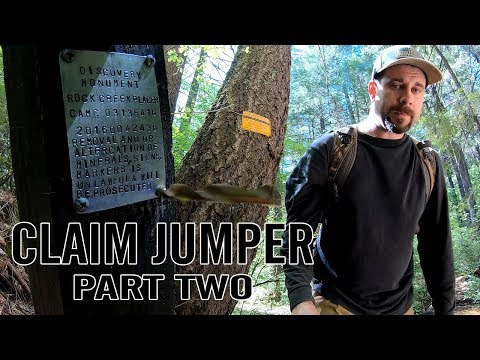 Claim Jumper Part Two - Asserting Ownership Of The Gold Mine In 4K