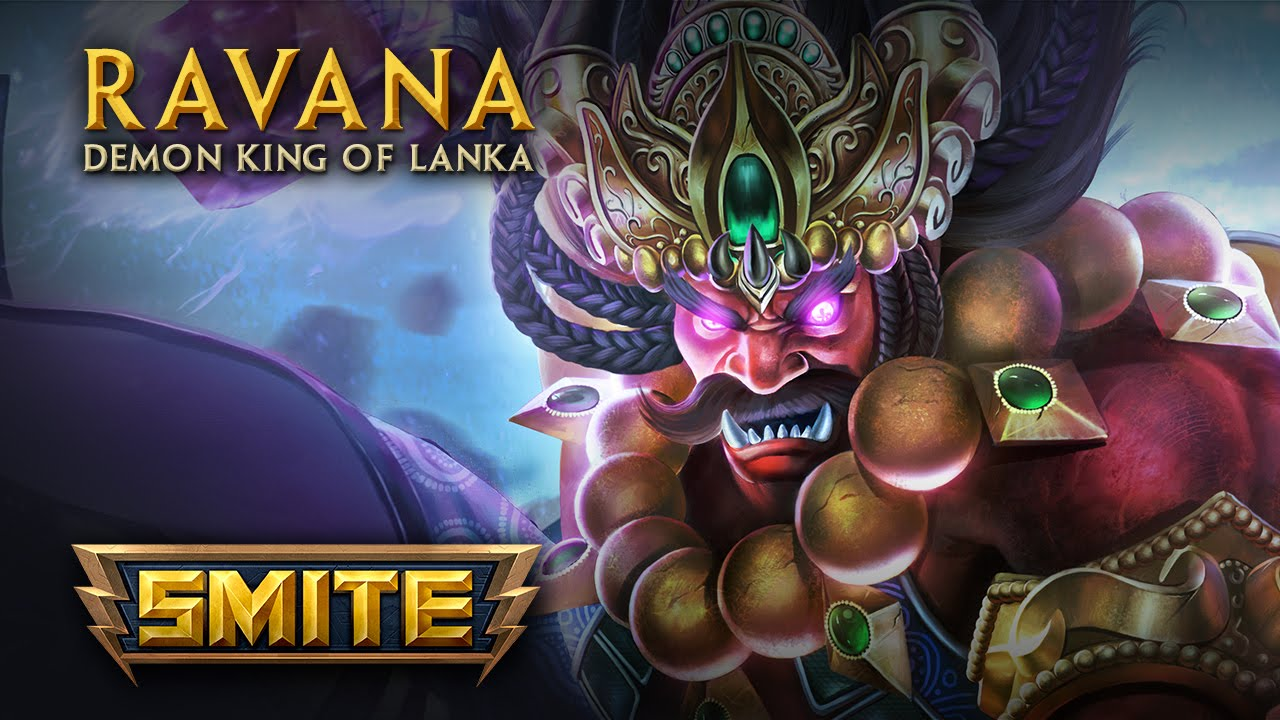 SMITE - God Reveal - Ravana, The Demon King of Lanka - YouTube