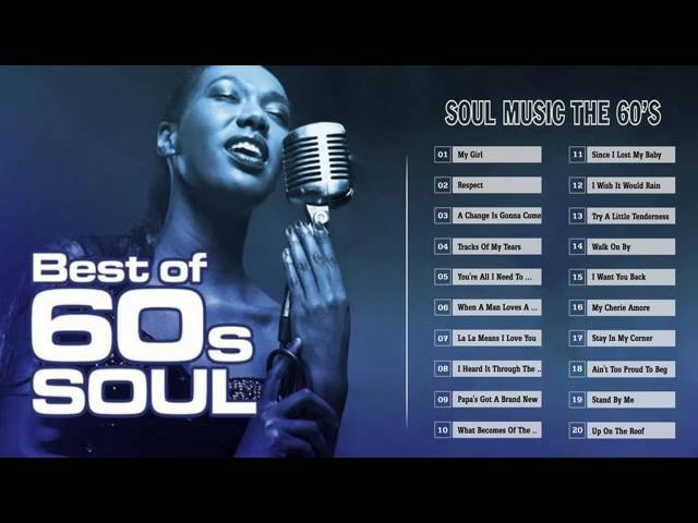 Soul Music Greatest Hits Best Of The Best 60S Soul Music Mix Hd Hq