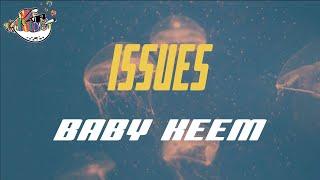 Baby Keem - issues (Lyrics)