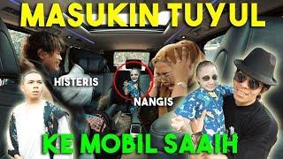 MASUKIN TUYUL KE MOBIL SAAIH! Sampe Nangis!!