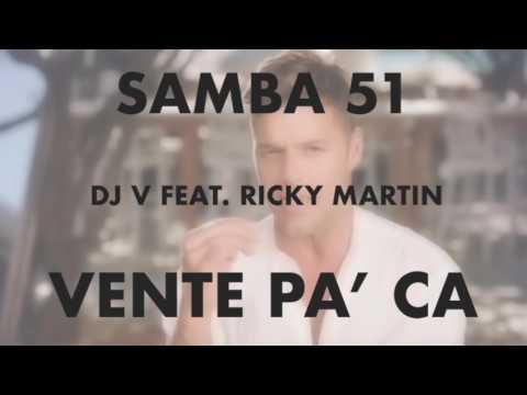 Samba | Ricky Martin - Vente Pa' Ca (51 BPM)
