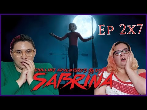 "The Chilling Adventures of Sabrina 2x7 Reaction ""The Miracles of Sabrina Spellman"""