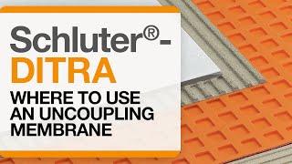 Schluter®-DITRA Installation: Applications