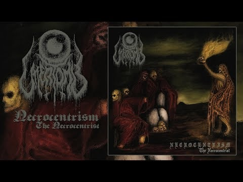 UTTERTOMB - Necrocentrism: The Necrocentrist (Full EP-2017)