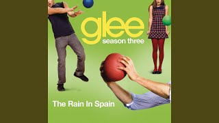 Watch Glee Cast The Rain In Spain video