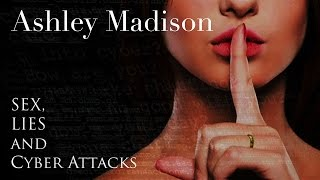 Ashley Madison: Sex, Lies and Cyber Attacks - Trailer