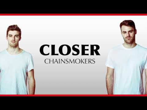 The Chainsmokers Ft Halsey - Closer (Lyrics) HD