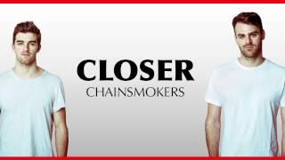 The Chainsmokers ft Halsey - Closer (Lyrics) HD