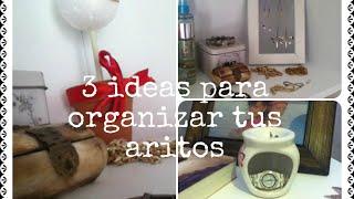 3 Ideas para Organizar tus Aritos-Parte 2 Thumbnail