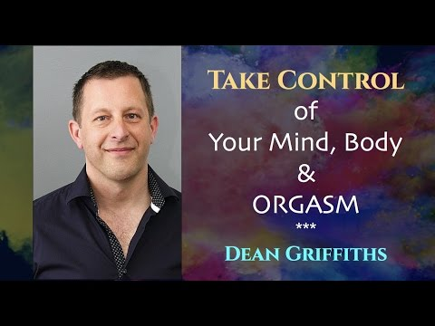 "Take control of your mind, body & health | Dean Griffiths the ""Soul Whisperer"""