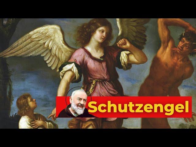 Pater Pio's Schutzengel - Helfer für ALLE Fälle