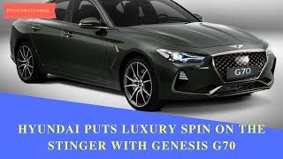 Hyundai puts luxury spin on the Stinger with Genesis G70 - Phi Hoang Channel.