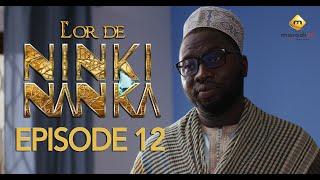 Série - L'or de Ninki Nanka - Episode 12