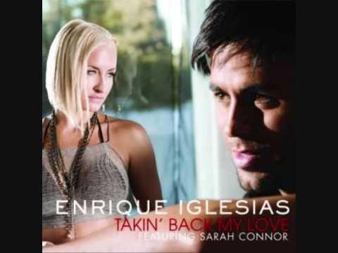 Enrique Iglesias ft Sarah ConnorTakin Back My Love alternative remix
