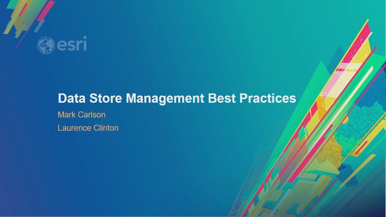 ArcGIS Data Store Management Best Practices