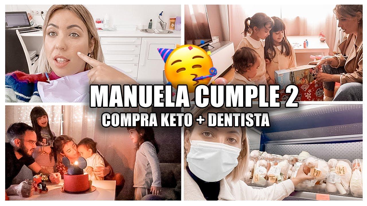 MANUELA CUMPLE 2 + MI COMPRA KETO + DENTISTA   Clarisse