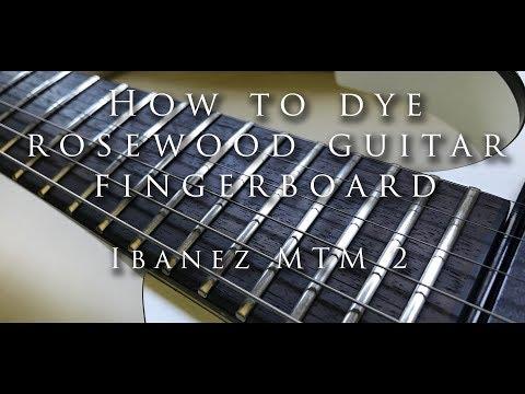 DIY How to dye rosewood guitar fingerboard - Ibanez MTM2