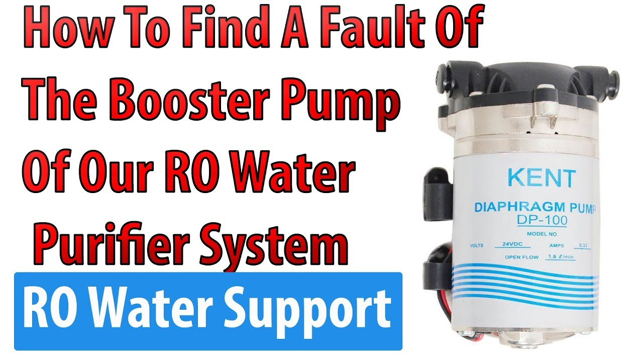 How To Find A Fault Of The Booster Pump Of Our RO Water Purifier System