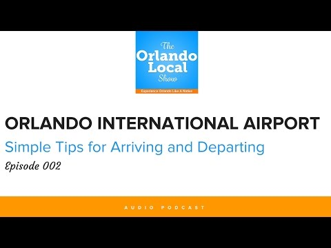 Orlando International Airport - Tips for Arriving and Departing