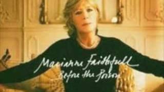 Marianne Faithfull - My Friends have