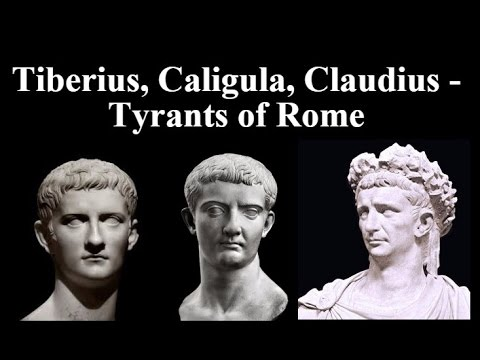 Tiberius, Caligula, Claudius - Tyrants of Rome