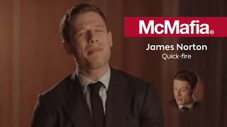 Quick fire with James Norton McMafia