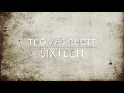 Thomas Rhett - Sixteen (lyrics)