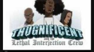 thugnificent ft the lethal interjection crew f grandad