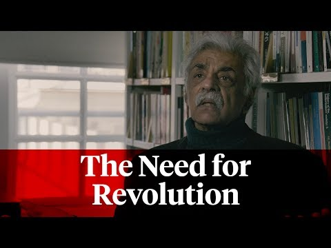 Tariq Ali: The Need for Revolution