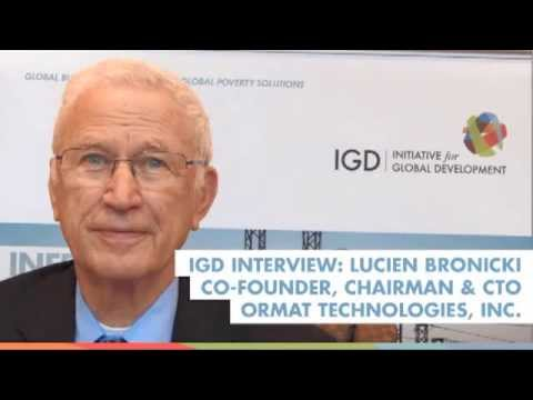 IGD Interview: Lucien Bronicki, Co-Founder, Chairman & CTO, Ormat Technologies, Inc.