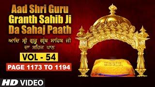 Aad Sri Guru Granth Sahib Ji Da Sahaj Paath (Vol - 54) | Page No. 1173 to 1194 | Bhai Pishora Singh