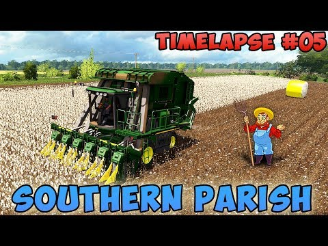Farming simulator 17 | Southern Parish with Seasons | Timelapse #05 | Harvest and sell cotton