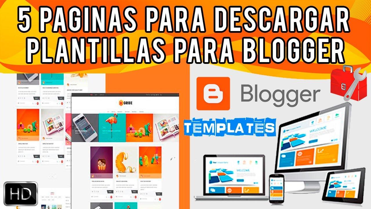 5 Páginas para Descargar Plantillas Gratis para Blogger | +Cómo ...