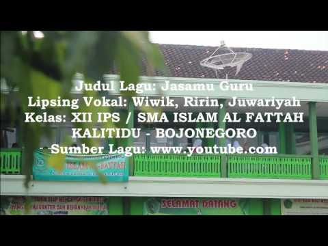 Lagu Jasamu Guru SMA Islam Al Fattah Kalitidu
