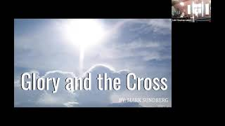 Glory and the Cross