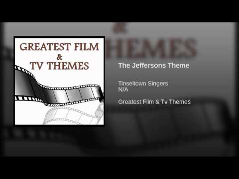 The Jeffersons Theme